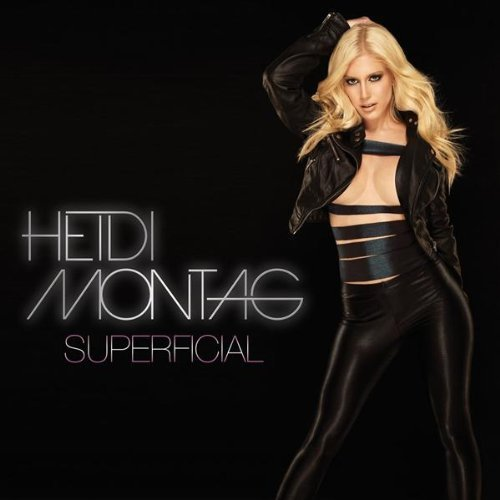 Heidi Montag- Superficial (single)