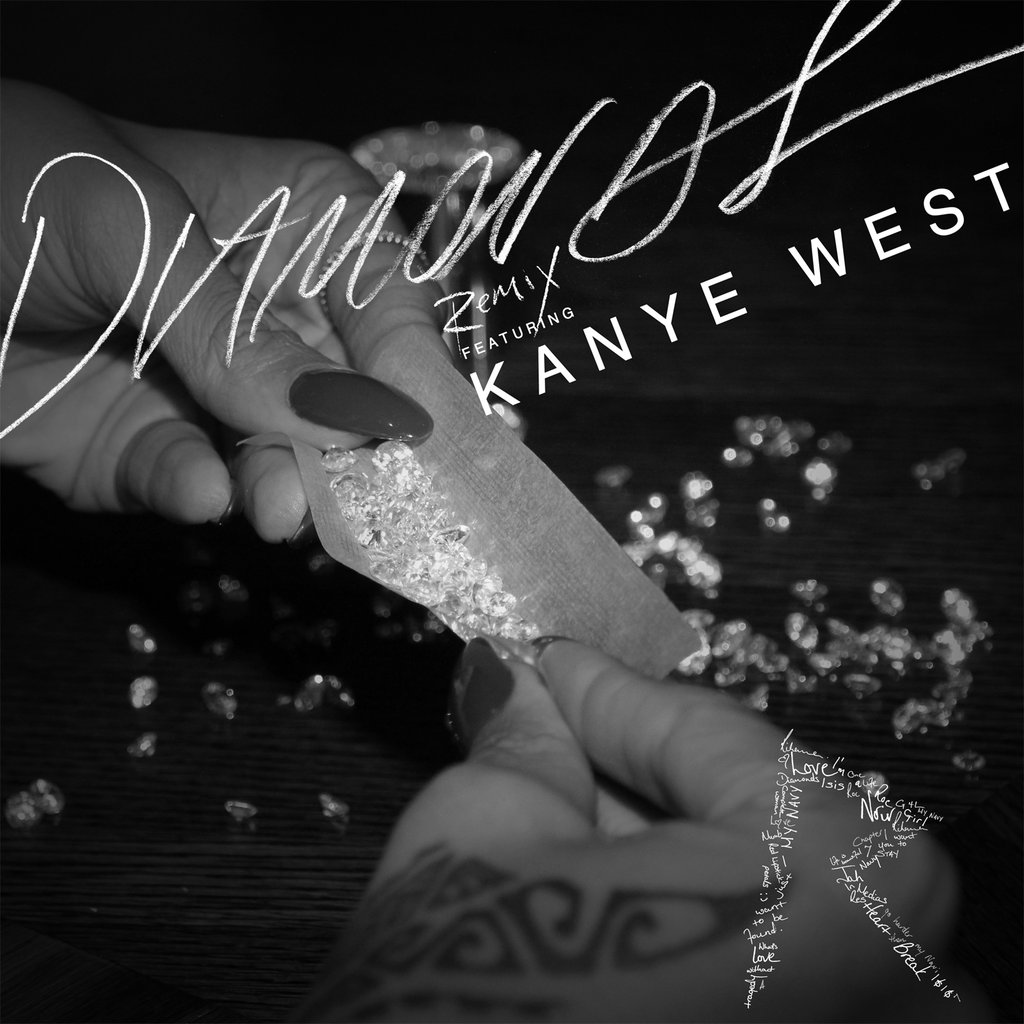 Listen Here: Rihanna: Diamonds (Remix) Featuring Kanye West